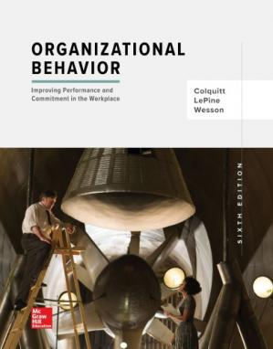 Organizational Behaviour Improving Performance and Commitment in the Workplace 4th Canadian Edition by Jason Colquitt【ebook】