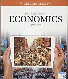 Principles of Economics 8th Edition by N. Gregory Mankiw (Author)