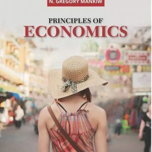 Principles of Economics (MindTap Course List) 9th Edition by N. Gregory Mankiw (Author)