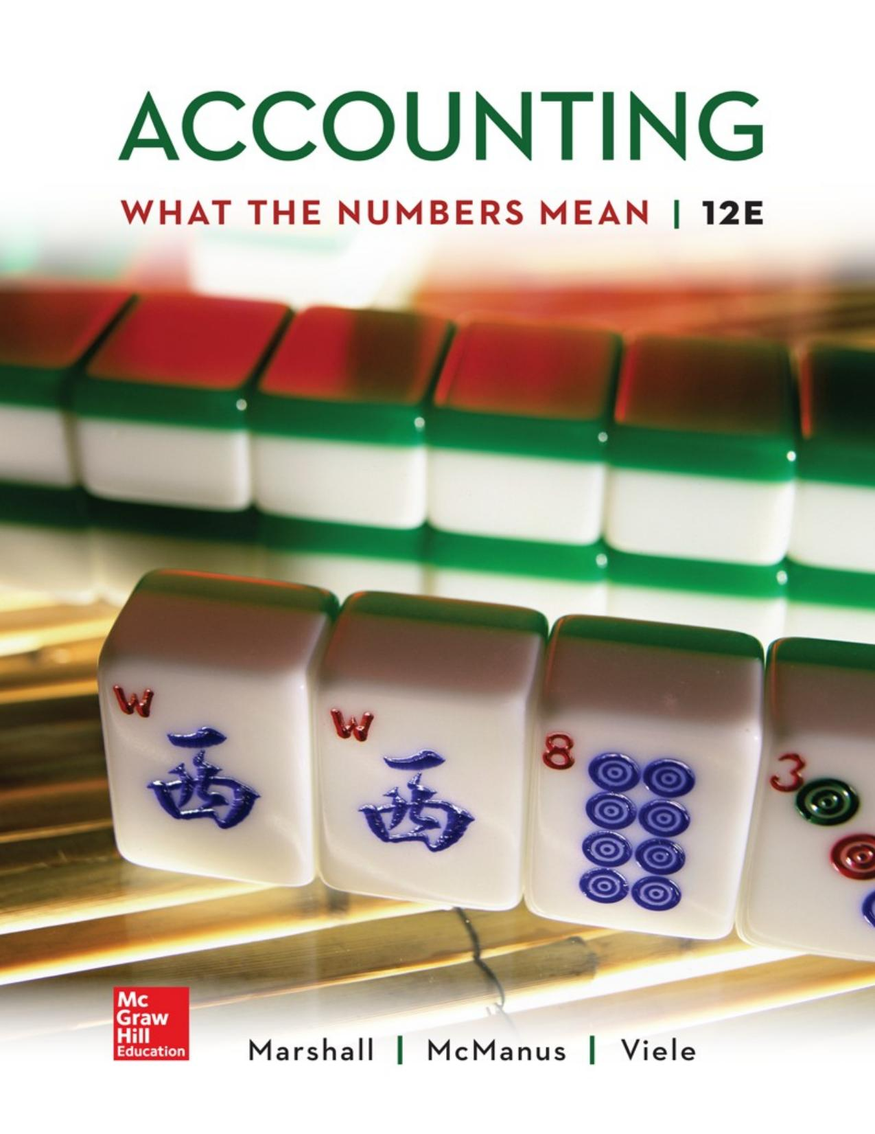 Accounting: What the Numbers Mean, 12e