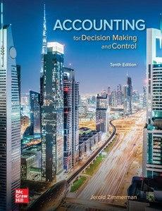 Accounting for Decision Making and Control 10th edition by Jerold Zimmerman【ebook】
