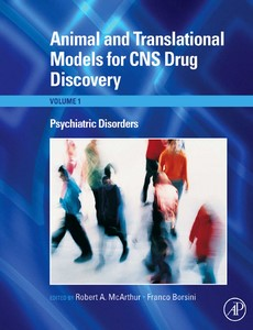 Animal and Translational Models for CNS Drug Discovery, Volume 1-3 By McArthur, Robert A【ebook】