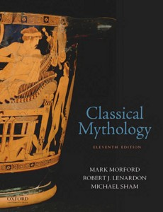Classical Mythology 11th Edition by Mark Morford【ebook】