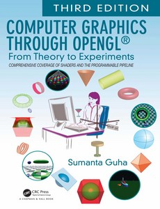 Computer Graphics Through OpenGL From Theory to Experiments 3rd Edition by Sumanta Guha【ebook】