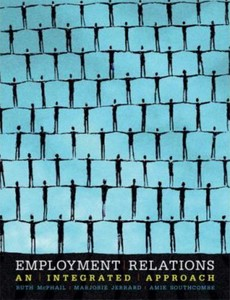 Employment Relations An Integrated Approach Australia Edition by Ruth McPhail【ebook】