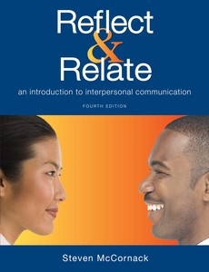 Reflect & Relate An Introduction to Interpersonal Communication 4th Edition by Steven McCornack【ebook】